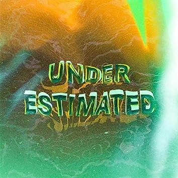 Under Estimated