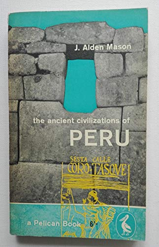 The Ancient Civilizations of Peru: Revised Edition