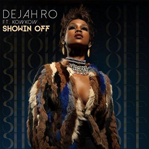 Dejah Ro feat. Kowkow
