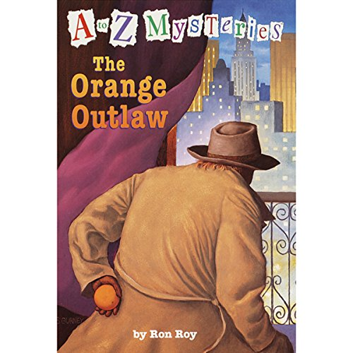 A to Z Mysteries: The Orange Outlaw audiobook cover art