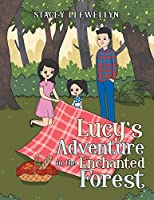Lucy's Adventure in the Enchanted Forest