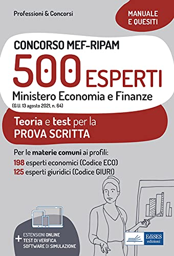 Concorso MEF-RIPAM 500 esperti. Ministero Economia e Finanze. Teoria e test per la preparazione alla prova scritta. Con espansione online. Con software di simulazione