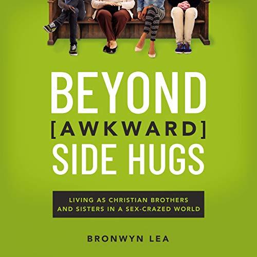 Beyond Awkward Side Hugs cover art