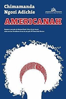 Americanah por [Chimamanda Ngozi Adichie, Julia Romeu]