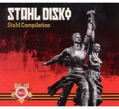 Stahl Disko: Stahl Compilation 1 / Various