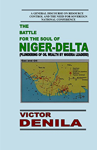 THE BATTLE FOR THE SOUL OF NIGER-DELTA (English Edition)