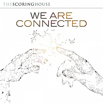 We Are Connected (Original Soundtrack)