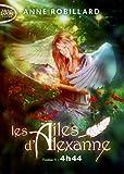 Les Ailes d'Alexanne - Tome 1 4h44 (01)