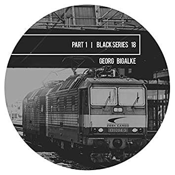 Black Series 18, Pt. 1
