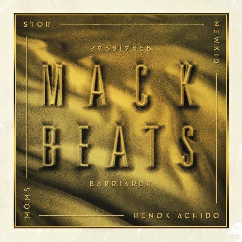 Mack Beats feat. Newkid, Stor, Moms & Henok Achido
