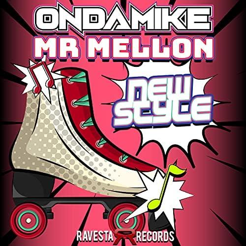 Mr. Mellon & OnDaMiKe