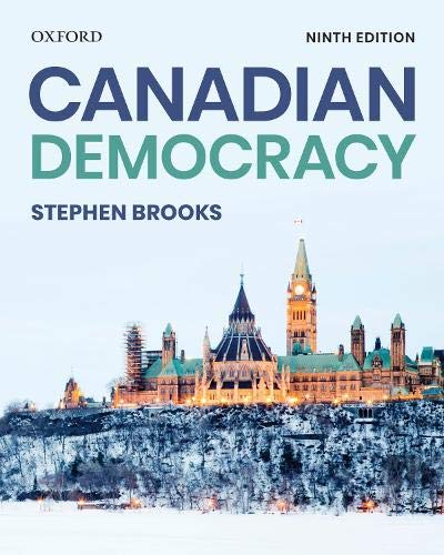 Compare Textbook Prices for Canadian Democracy 9 Edition ISBN 9780199032501 by Brooks, Stephen
