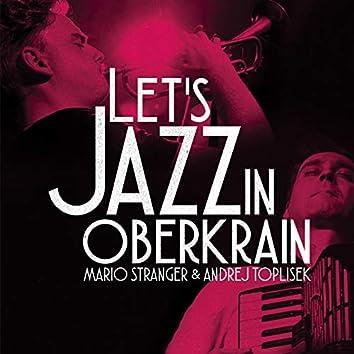 Let's Jazz in Oberkrain