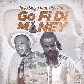 Go Fi Di Money
