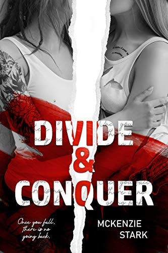 Divide & Conquer by [McKenzie Stark]