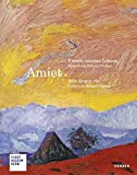 Amiet, Freude meines Lebens: Sammlung Eduard Gerber - Kunstmuseum Bern