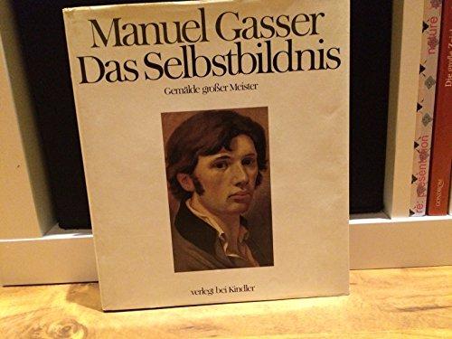 Das Selbst Bildnis: Gemälde Grosser Meister