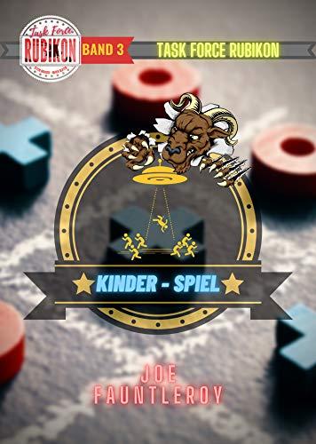 TASK FORCE RUBIKON: Kinder-Spiel (German Edition)