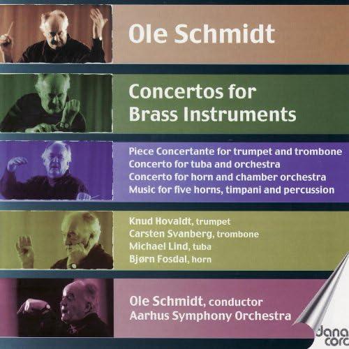 Ole Schmidt feat. Aarhus Symphony Orchestra