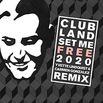 Set Me Free 2020 (Yvette Lindquist & Carmen Gonzalez Remix)