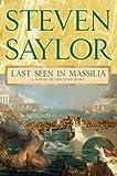 Last Seen in Massilia: A Novel of Ancient Rome (The Roma Sub Rosa series Book 8) (English Edition)