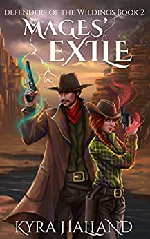 Mages' Exile (Defenders of the Wildings Book 2) by [Kyra Halland]