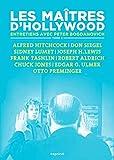 Les maîtres d'Hollywood: Tome 2, Alfred Hitchcock, Don Siegel, Sidney Lumet, Joseph H. Lewis, Frank Tashlin, Robert Aldrich, Chuck Jones, Edgar G. Ulmer, Otto Preminger (La Première Collection)