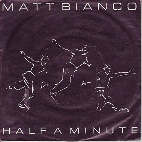 Matt Bianco Half a minute / Matts Mood II