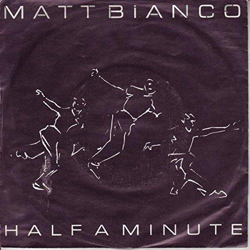 Matt Bianco Half a minute / Matts Mood II