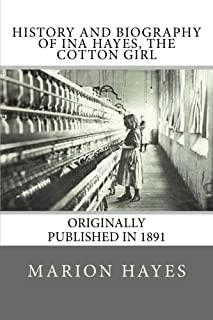 History and Biography of Ina Hayes, the Cotton Girl
