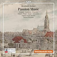 Passion Music by REINHARD KEISER (2010-04-27)