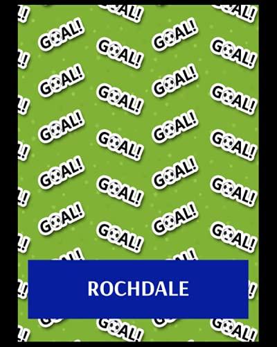 Rochdale: Life Planner, Rochdale FC Personal Journal, Rochdale Football Club, Rochdale FC Diary, Rochdale FC Planner, Rochdale FC