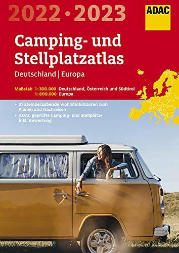 ADAC Camping- und Stellplatzatlas Deutschland/Europa 2022/2023 (ADAC Atlanten)