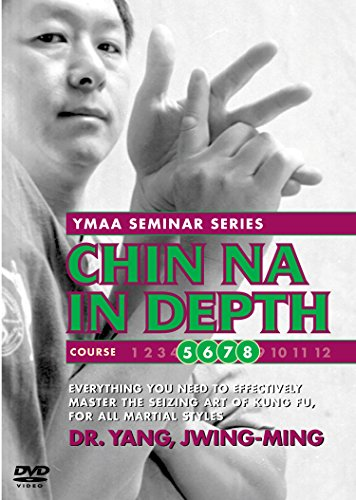Chin Na In Depth - Courses 5 - 8 (YMAA)