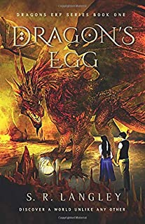 DRAGON'S EGG: BOOK ONE OF THE DRAGON'S ERF SERIES