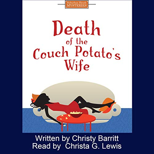 Death of the Couch Potato's Wife audiobook cover art