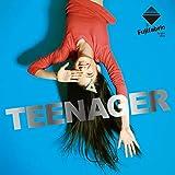 TEENAGER 歌詞