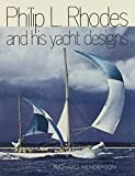Philip L. Rhodes and His Yacht Designs
