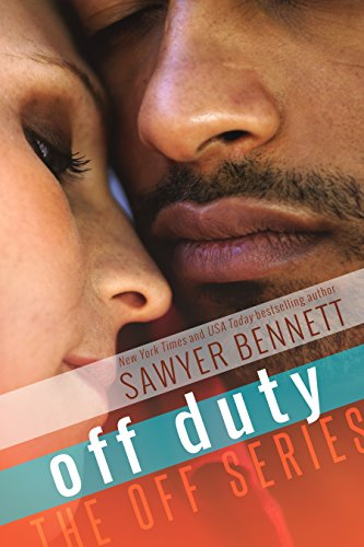 Off Duty (The Off Series Book 7)