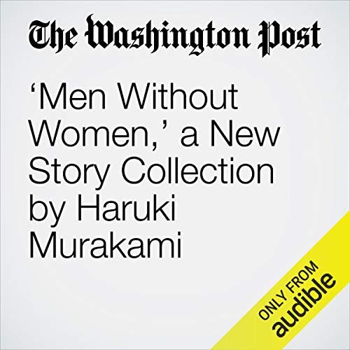 'Men Without Women,' a New Story Collection by Haruki Murakami copertina