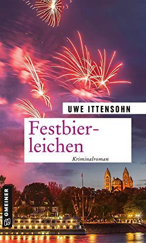 Festbierleichen: Kriminalroman (Kriminalromane im GMEINER-Verlag)