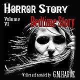 Horror Story: Volume VI: Bedtime Story