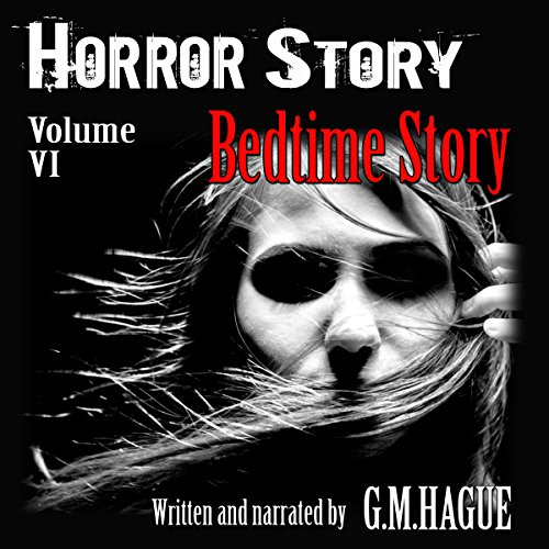 Horror Story: Volume VI: Bedtime Story audiobook cover art
