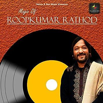 Magic Of Roop Kumar Rathod