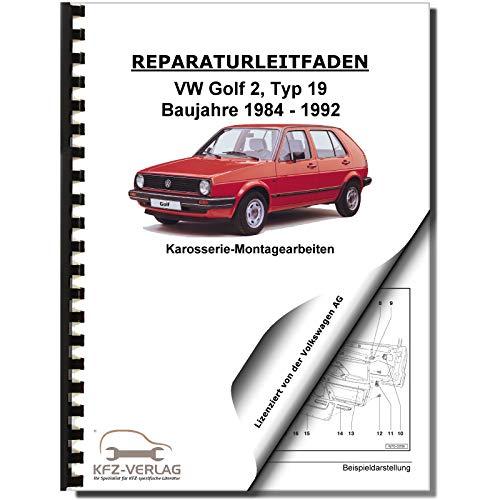 VW Golf 2 Typ 19 1983-1992 Karosseriearbeiten Innen und Außen Reparaturanleitung