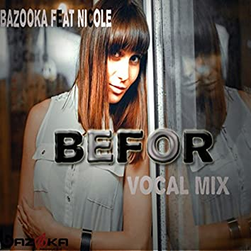 Befor(Vocal mix)