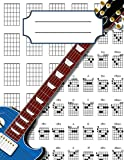 Guitar Chord Diagrams Notebook: 100+ Blank Guitar Chord Writing Paper with Chord Fingering Chart Cheat Sheets and Circle of Fifths
