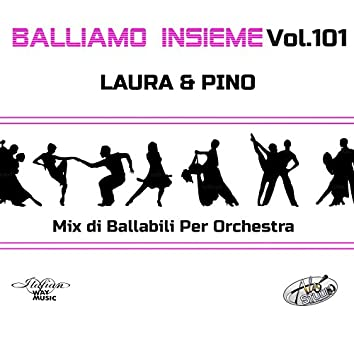 Balliamo insieme, Vol. 101 (Mix di ballabili per orchestra)