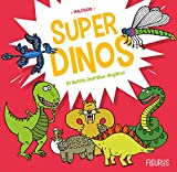 Super dinos et autres animaux disparus (Super doc) (French Edition)