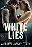 White Lies (Lost Kings MC Book 15)